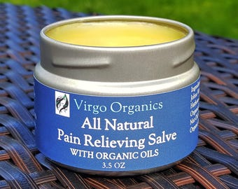 Pain Relieving Salve / A MUST Have! / Really WORKS / For Muscles, Joints, and Achy Foot Pain! / Also Great for Athletes & Dancers / ORGANIC!