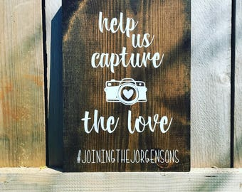 Hashtag Wedding Reception Sign-Wedding Table Sign-Wedding Hashtag Board-Help Us Capture The Love-Wedding Pictures