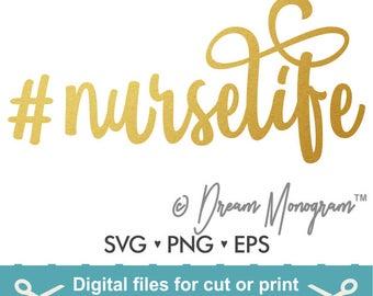 Nurselife Svg / Nurse life Svg / Nurse Svg / Hashtag Svg / Nursing svg / Cut file / Cutting files for use with Silhouette Cameo and Cricut