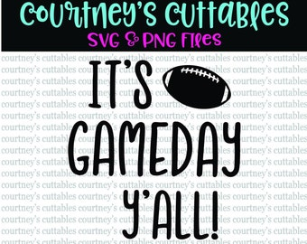 It's Gameday Y'all SVG and PNG File| Football quote SVG | Fall Sports Cut Files | Silhouette and Cricut Designs