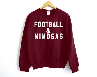 Football And Mimosas Sweatshirt - Football Sweatshirt - Mimosas Sweater - NFL Sweater - Super bowl Sweater - Game Day Sweater - Mimosas