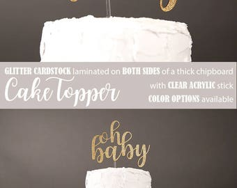 Oh Baby Cake Topper, Baby Shower Cake Topper, Neutral Baby Shower, Glitter  Party