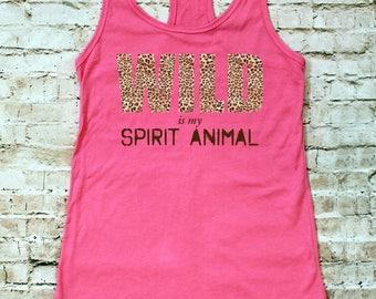 Spirit Animal Tank Top, Wild is my Spirit Animal/Fearless is my Spirit Animal/Warrior is my Spirit Animal