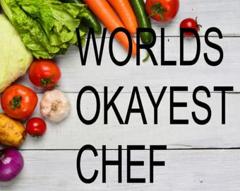 World's Okayest Chef Decal / Kitchen Decal / Instant Pot Decal / Pressure Cooker Decal / Slow Cooker Decal