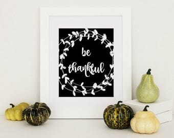 Be Thankful Print, Rustic Home Wall Decor, Rustic Home Decor, Farmhouse Decor, Fall Home Decor, Thanksgiving Decor, Thanksgiving Wall Art
