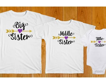 Big Sister Middle Sister Little Sister Shirts - Matching Sister Shirts - Big Sister Shirt - Middle Sister Shirt - Little Sister Shirt