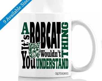 It's A Bobcat Thing You Wouldn't Understand Coffee Mug
