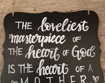 Heart of Mother Sign