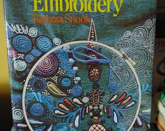 Creative Art of Embroidery / 1972 / Barbara Snook , OOP