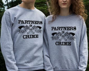 Screen printed Partners in crime couple sweatshirts
