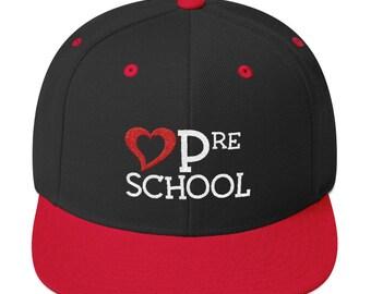 LOVE Preschool - Snapback Baseball Cap / Hat - Teacher School Gift