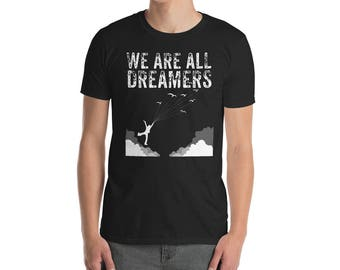 We are all dreamers daca shirt anti trump immigration shirt dreamers immigrants welcome political protest  equal rights democrat shirt