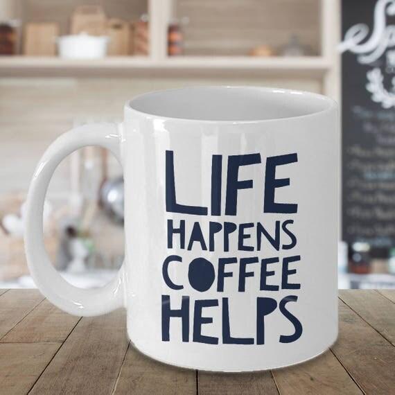 L Fe Happens Life Happens Co...