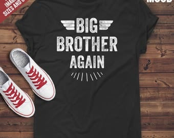 Big Brother Again T-Shirt - Perfect t-shirt for new big brother, future big brother - Promoted to big brother T-Shirt