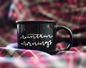 Mountain Mornings Camp Mug - White or Black | Campfire Stoneware 13 oz Mugs | Hot Chocolate | Summertime | Camping | Coffee | Adventure