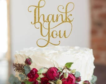 Thank you Cake Topper, Cake Decoration, Glitter, Party Decoration, Custom, Gold, Silver, Thanks, Cake Decorating