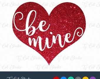 Be Mine SVG, Valentines Day SVG, Love Heart Svg, Svg Files for Silhouette Cameo or Cricut Commercial & Personal Use.