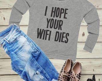 Sassy shirt Wifi T-shirt Top Funny Hipster Wi-Fi Fashion gift to her slogan tees funny tee long sleeve tshirt Tumblr Womens Shirt Womens Tee