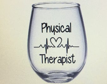 Physical therapy wine glass. Physical therapist wine glass. Physical therapy gift. Physical therapist gift. Physical therapy school.