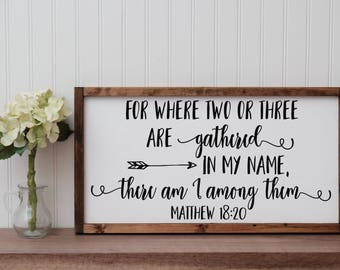 """Matthew 18:20 """"Where two or three are gathered"""" Painted Wooden Sign With Frame 