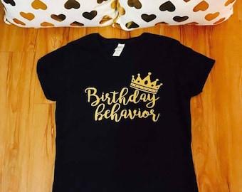 Birthday behavior, birthday shirt women, women birthday shirt, adult birthday shirt for women, funny birthday shirts, women birthday shirts
