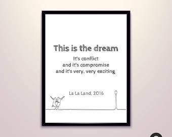 La La Land Movie Quote Poster, One line Drawing, Art Decor Gift, Digital, Downloadable, Printable