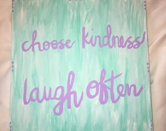 Choose Kindness Laugh Often Quote Canvas