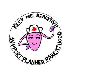 Planned Parenthood Support Button