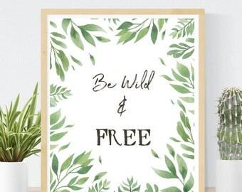 Be Wild and Free Nursery Print | Baby Jungle Print | Baby Shower Gift | Gender Neutral | Printable Wall Art | Jungle Nursery