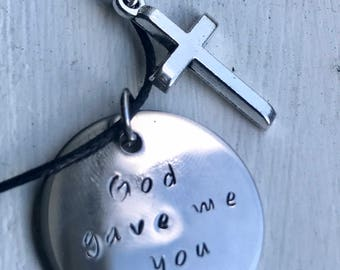 Mirror Stainless Steel - God gave me you - Hand Stamped Necklace