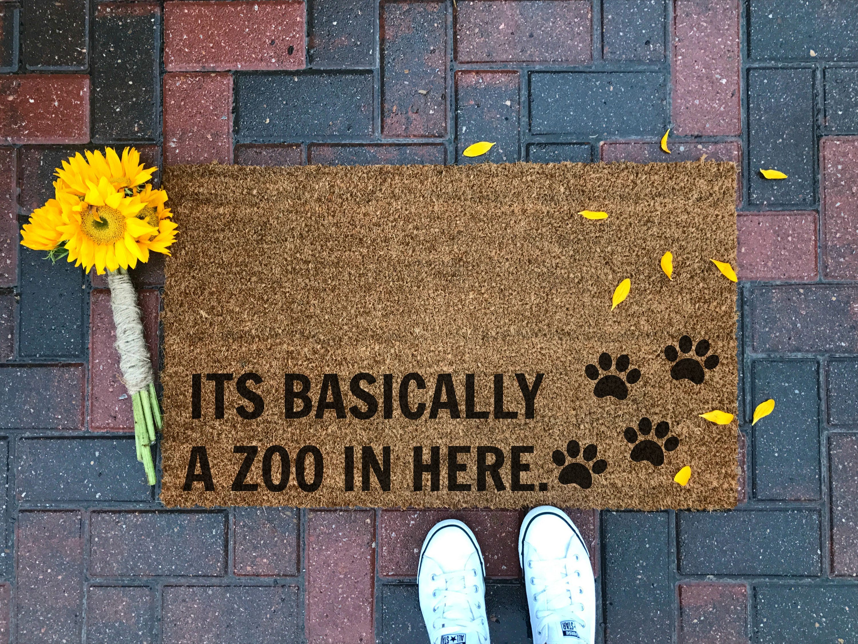 It S Basically A Zoo In Here Funny Doormat Custom