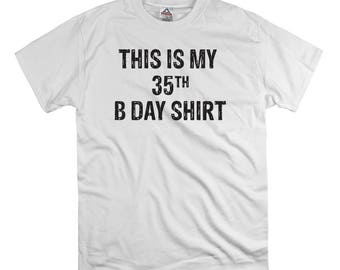 This is my 35th birthday t shirt tee shirt gift dad fathers party time hipster funny nerd tend birthday present dad college humor