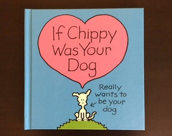 If Chippy Was Your Dog/Autographed Book
