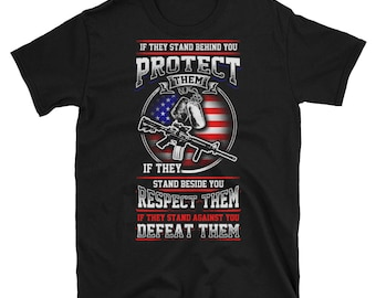 Protect Them Respect Them Defeat Them | Army Shirt | Gun Gifts | Gun Tshirt | Gun T shirt | Gun Shirt | Police Shirt | Gun Lover Gifts