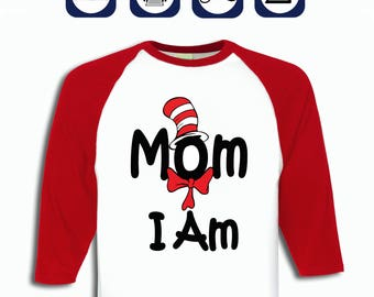 Printable Mom I Am Iron on, diy Dr. Seuss t shirt, Dr. Seuss Party, Dr. Seuss decoration, Instant DL