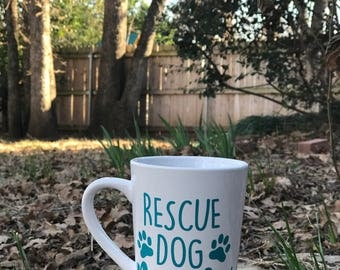 Rescue Dog Mom - Coffee Mug