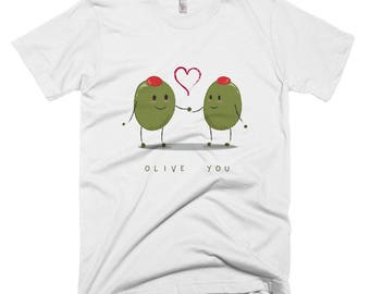 Olive you. Short-Sleeve T-Shirt