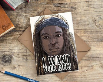 The Walking Dead Valentines Card | Michonne Valentines Card | I want your rick