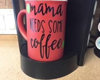 Mama Needs Some 24 oz Oversized Coffee Mug