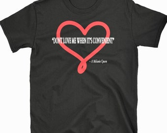 Dont Love Me When Its Convenient T-shirt Black Girl Magic Tee Melanin Poppin HBCU Tee African Clothing
