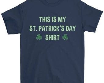 This Is My St. Patrick's Day Shirt
