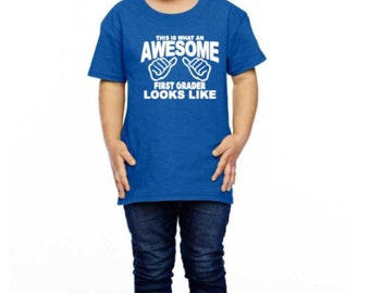 This Is What An Awesome First Grader Looks Like Toddler Shirt | Toddler Shirts | First Day Of School Shirt | Awesome First Grader Shirt