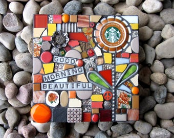 Good Morning Beautiful. (Upcycled Starbucks Cap Flower Mixed Media Mosaic by Shawn DuBois)