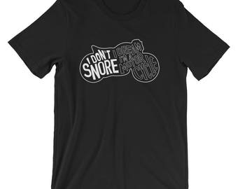 I Don't Snore I Dream I'm a Motorcycle Shirt, Funny Snore Shirt, Dad Shirt, Boyfriend Shirt, Snore Gift