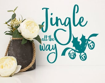 Jingle All The Way Vinyl Wall Decal Sticker, Christmas Decor, Christmas Decals, Christmas Decorations, Window Decals