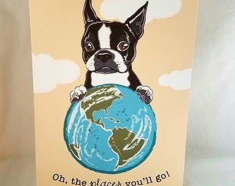 Boston Terrier - Places You'll Go - Greeting Card