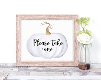 Please Take One Sign - Wedding Favor Sign - Fall Wedding Sign - Fall Wedding Decor - Pumpkin Sign - Please Take a Favor Sign - White Pumpkin