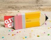 Teacher Appreciation Pencil printable gift card box holder or party favor boxes DIY craft containers for teachers cute foldable giftcard box