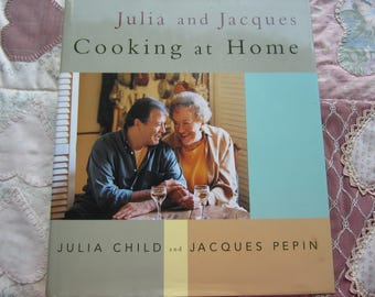 Julia and Jacques Cooking at Home. HBDJ. Julia Child & Jacques Pepin.  FIRST EDITION