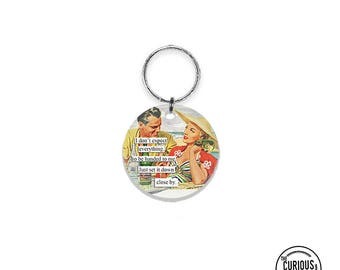 Keychain to me set it down close by Funny Reto Keychain - 2 Inch Round Acrylic Key Chain